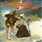 Genival Lacerda - O Photógrafo