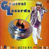 Genival Lacerda - O Brinquedo Da Menina