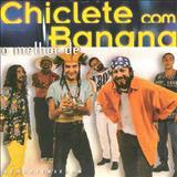 Cara Caramba Sou Camaleao - O Melhor De Chiclete Com Banana
