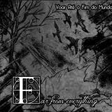 Far From Everything  - Far From Everything / Voar até o fim do mundo