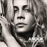 Anouk - Whos Your Momma