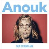 Anouk - Wen Dr Maar Aan