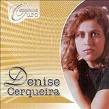 Denise Cerqueira - Seleção De Ouro