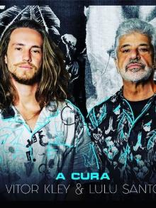 Lulu Santos participa de versão de Vitor Kley para sua música, 'A Cura'