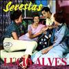 Lúcio Alves - Serestas