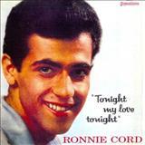 Ronnie Cord - Tonight, My Love, Tonight