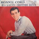 Ronnie Cord - Rua Augusta / Brotinho Difícil