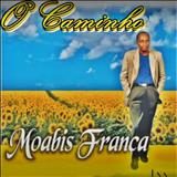 Moabis França - O Caminho