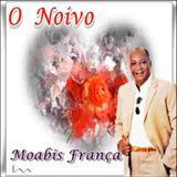 Moabis França - O Noivo