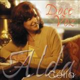 Alda Célia - Doce Voz