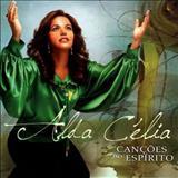 Alda Célia - Canções Do Espírito