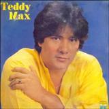 Teddy Max - Teddy Max - 1987