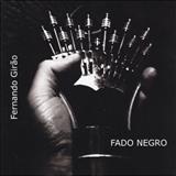 Fernando Girão - Fado Negro