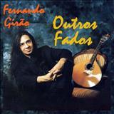 Fernando Girão - Outros Fados