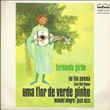 Fernando Girão - Uma Flor De Verde Pinho - EP