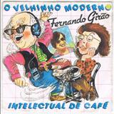 Fernando Girão - O Velhinho Moderno / Intelectual De Café - EP