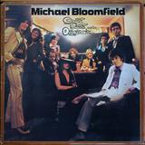 Mike Bloomfield - Count Talent And The Originals