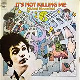 Mike Bloomfield - Its Not Killing Me