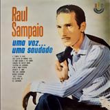 Raul Sampaio - Uma Voz... Uma Saudade