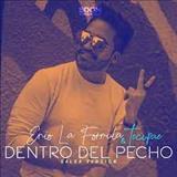 Tecupae - Dentro Del Pecho - Single