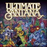 Santana Feat. Chad Kroeger - Ultimate Santana