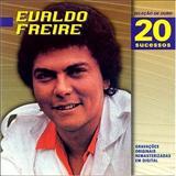 Evaldo Freire - Evaldo Freire