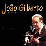 João Gilberto - Eu Sei Que Vou Te Amar (Ao Vivo)