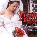 Dina Di - Visão de Rua - A Noiva do Tchock [Álbum]