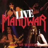 Manowar - Hell On Wheels CD1