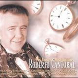Roberto Cantoral mis amigos y mis canciones - Mis Amigos Y Mis Canciones