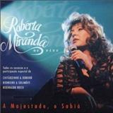 Roberta Miranda - A Majestade, O Sabiá [Live]