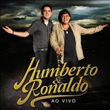 Humberto E Ronaldo - Humberto E Ronaldo