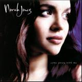 Dont Know Why - Norah Jones - Come Away With Me...