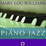 Mary Lou Williams - Marian McPartlands Piano Jazz