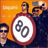 Biquini Cavadão - 80