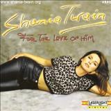 Shania Twain - For The Love Of Him (NÃO OFICIAL)