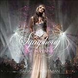 Sarah Brightman - Sarah Brightman - Symphony - Live In Vienna
