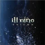 ill Nino - Enigma