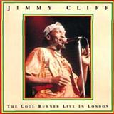Jimmy Cliff - The Cool Runner Live in London