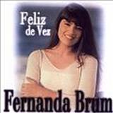 Fernanda Brum - Feliz de Vez (2ª edição)