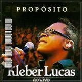 Kléber Lucas - Proposito