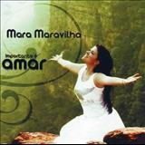 Mara Maravilha - Mara Maravilha_( Importante é amar 2007 )