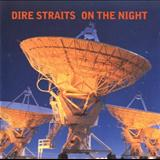 Dire Straits - On The Night (LIVE)