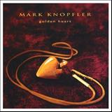Mark Knopfler - Golden Heart