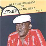 Bezerra Da Silva - Grandes Sucessos Vol. 02