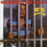Bezerra Da Silva - 100 Anos De Músicas