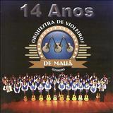 Orquestra De Violeiros De Mauá - Orquestra De Violeiros De Mauá