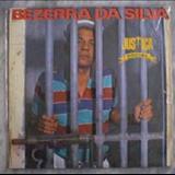 Bezzera Da Silva - Justiça Social