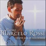 Padre Marcelo Rossi - Canções Para Um Novo Milênio