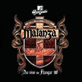 Matanza - MTV Apresenta Matanza